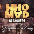 Jahyanai King & Bamby : Who mad again