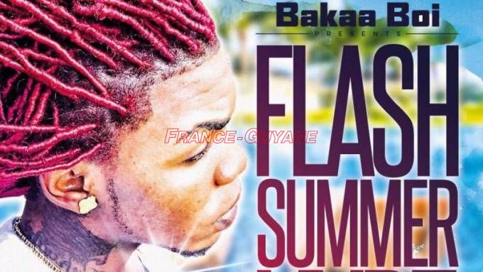 Bakaa Boi : Flash summer vybz
