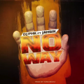Dj PHK feat Jahsik : No way