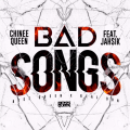 Chinee Queen x Jahsik : Bad songs