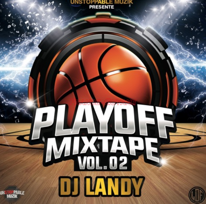DJ Landy : Playoff Mixtape #02