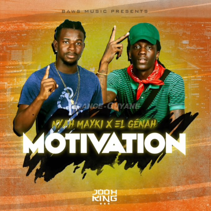 Nyah Mayki & El Génah : Motivation