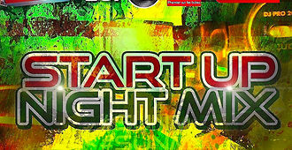 Start Up Night Mix (16.03.19)