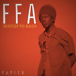 Papich : FFA (Watch to back)