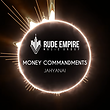Jahyanai King : Money Commandments