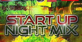 Start Up Night Mix (29.06.19)