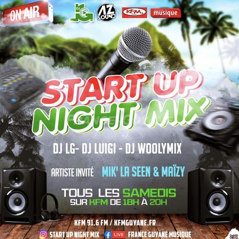 Start Up Night Mix feat Mik'La Seen & Maïzy